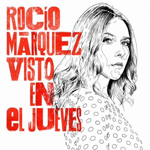04-RocíoMárquez-VistoEnElJueves.jpg