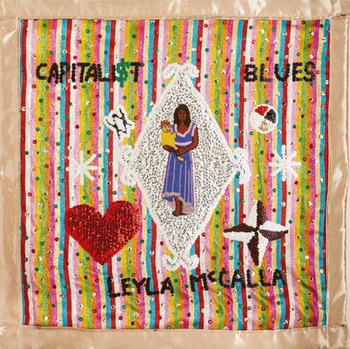 07-LeylaMcCalla-TheCapitalistBlues.jpg