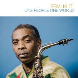 08-FemiKuti-OnePeopleOneWorld.jpg