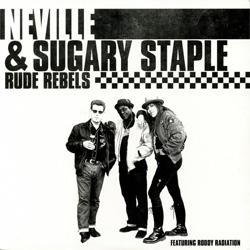 09-Neville&SugaryStaple-Rude-Rebels.jpg