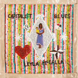 10-LeylaMccalla-Capitalist-Blues.jpg