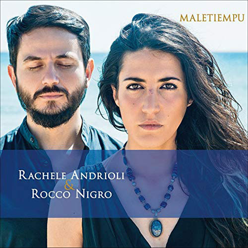 10-RacheleAndrioli&RoccoNigro-Maletiempu.jpg