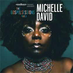 21-MichelleDavid-TheGospelSessionsVol3.jpg