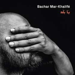 BacharMarKhalife-YaBalad.jpg