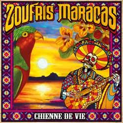 ZoufrisMaracas-ChienneDeVie.jpg